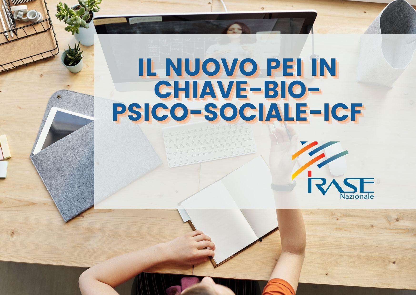 """Corso Nazionale """"Il Nuovo PEI in chiave Bio-Psico-Sociale-ICF."""""""